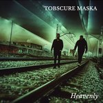 TOBSCURE MASKA - Heavenly (Front Cover)