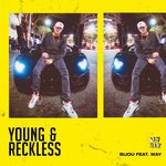 BIJOU feat WAY - Young & Reckless (Front Cover)