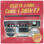 Selecta J-Man: Cease & Sekkle Remixes
