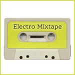 Various: Electro Mixtape