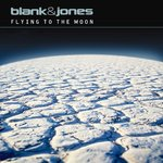 BLANK & JONES - Flying To The Moon (Front Cover)