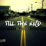 BUZZED - Till The End (Front Cover)