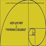 Keep God First 2: The Fibonacci Sequence (Explicit)