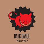 Various: Dark Dance 2000's/Vol 2