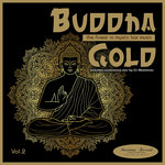 Buddha Gold Vol 2 - The Finest In Mystic Bar Music