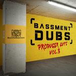 Basement Dubs Producer Cuts Vol 3
