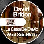 La Casa De'David/West Side Blues