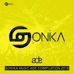 Sonika Music ADE Compilation 2018