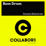 DOMINIC BULLOCK - Bass Drum (Front Cover)