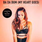 Ba Da Dum (My Heart Goes)