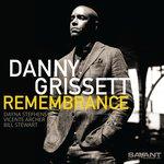 DANNY GRISSETT - Remembrance (Front Cover)