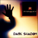 ANALOGUE-X - Dark Shadow (Front Cover)