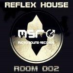 Room 002 - Reflex House
