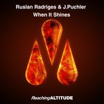 RUSLAN RADRIGES & J.PUCHLER - When It Shines (Front Cover)