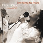 Love Having You Around (Live At The Keystone Korner)