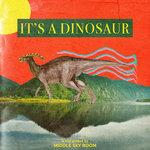 It's A Dinosaur EP