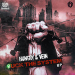 Hungry & Vein: Buck The System EP
