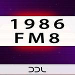 1986 FM8 (Sample Pack FM8 Presets)