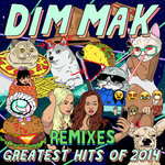Dim Mak Greatest Hits 2014/Remixes