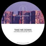 Take Me Down (Remixes)