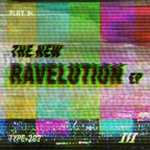 The New Ravelution EP