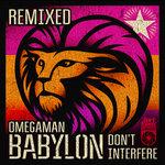 Babylon Don't Interfere Remixed EP
