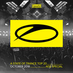 A State Of Trance Top 20 - October 2018 (Selected By Armin Van Buuren) (ADE Special)