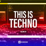 This Is Techno Vol 04