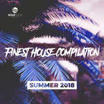 Finest House Compilation (Summer 2018)