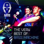 The Very Best Of Bass Machine