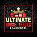 50 Ultimate House Tracks