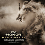 For Honor/Marching Fire (Original Game Soundtrack)