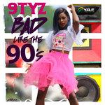 Bad Like 90s EP