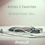 Artists 5 Favorites: Distortion Inc