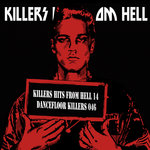 Killers Hits From Hell XIV