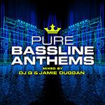 Various: Pure Bassline Anthems - Mixed By DJ Q & Jamie Duggan