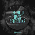 Various: Leftfield Bass Selections Vol 04