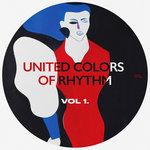 United Colors Of Rhythm Vol 1