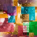 Kafundo Apresenta Samba De Coco Raizes De Arcoverde/Remixed