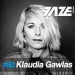 Faze DJ Set #80/Klaudia Gawlas