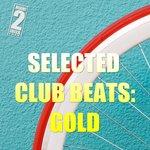 Selected Club Beats/Gold