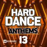 Various: Hard Dance Anthems Vol 13