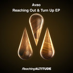 Reaching Out & Turn Up EP