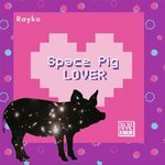 Space Pig Lover