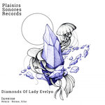 Diamonds Of Lady Evelyn EP