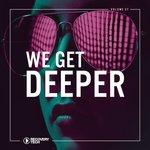 We Get Deeper Vol 37