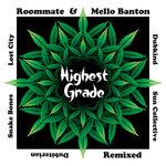 Highest Grade (Remixed)