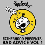 Bad Advice Vol 1 (Fatherhood Presents)
