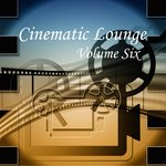 Cinematic Lounge Vol 6