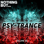 Various: Nothing But... Psy Trance Vol 06